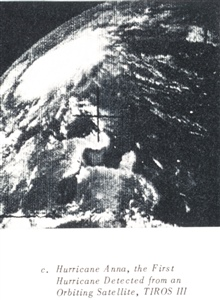 Hurricane Anna, the first hurricane detected by an orbiting satellite as imagedby TIROS III.  In: TIROS A Story of Achievement RCA, February 28, 1964,