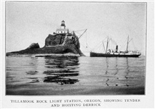 Tillamook Rock Light Station, Oregon, Showing Tender and Hoisting Derrick. In:Lighthouses and Lightships of the United States by George R. Putnam, p. 130, Lighthouses and Lightships of the United States by George R. Putnam, p. 130, 1917.  Houghton Mi