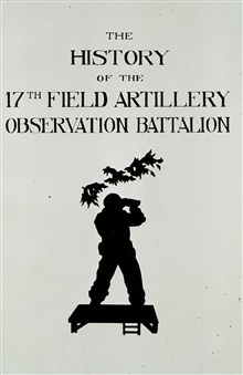 Frontispiece from the History of the 17th Field Artillery Observation Battalion.Image from 17th FAOB Album