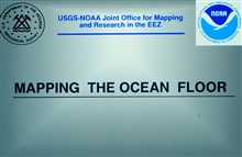 Mapping the Ocean Floor.Joint NOAA-USGS Exclusive Economic Zone Project Office.NOAA responsible for multi-beam bathymetric mapping program